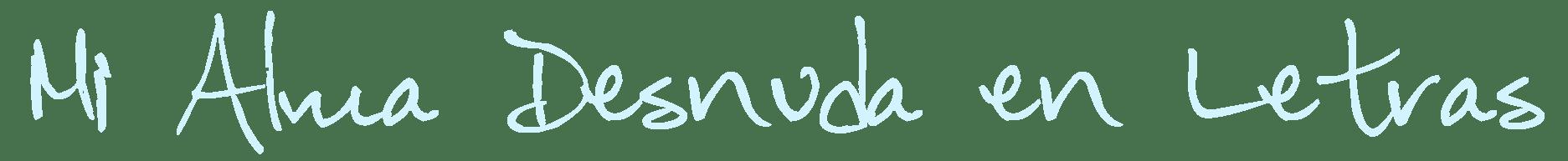 Mi Alma Desnuda en Letras